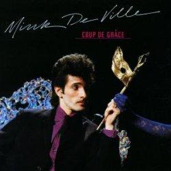 <i>Coup de Grâce</i> (Mink DeVille album) 1981 studio album by Mink DeVille