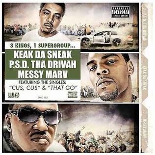 <i>Da Bidness</i> 2007 studio album by PSD, Keak da Sneak & Messy Marv