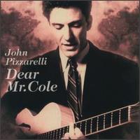 <i>Dear Mr. Cole</i> 1994 studio album by John Pizzarelli