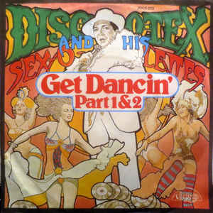 Get Dancin 1974 song performed by Disco-Tex and the Sex-O-Lettes