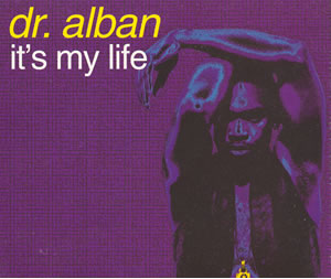 Its My Life (Dr. Alban song)