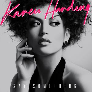 Say Something (Karen Harding song)