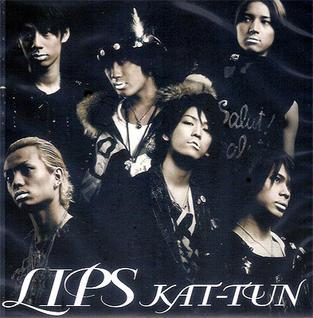Lips (KAT-TUN song) 2008 single by KAT-TUN