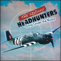 <i>Flying Under the Radar</i> 2006 compilation album by The Kentucky Headhunters