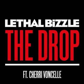 Lethal Bizzle featuring Cherri Voncelle — The Drop (studio acapella)