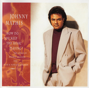 how do you keep the music playing johnny mathis album wikipedia. Black Bedroom Furniture Sets. Home Design Ideas