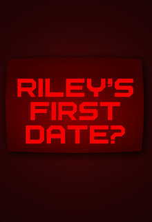 Riley's First Date? poster.jpg