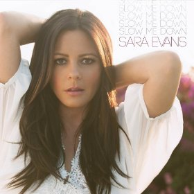 Slow Me Down (song) 2013 single by Sara Evans
