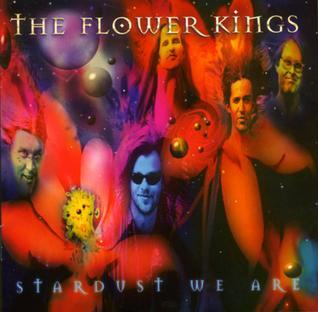 The Flower Kings (et associés ) Stardust_We_Are