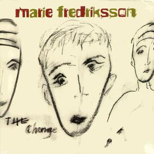 <i>The Change</i> (album) 2004 studio album by Marie Fredriksson