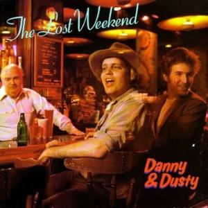 <i>The Lost Weekend</i> (album) 1985 studio album by Danny & Dusty