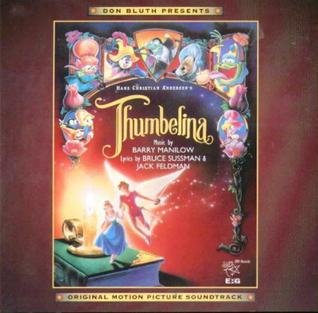 <i>Thumbelina</i> (soundtrack) 1994 soundtrack album by Barry Manilow