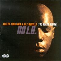 Accept Your Own & Be Yourself (The Black Album).jpg