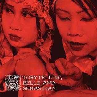 <i>Storytelling</i> (Belle and Sebastian album) 2002 studio album / soundtrack by Belle and Sebastian