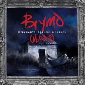 <i>Merchants, Dealers & Slaves</i> 2013 studio album by Brymo