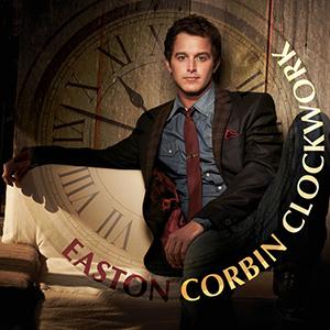 Clockwork (Easton Corbin song) 2014 song performed by Easton Corbin