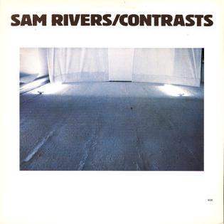 <i>Contrasts</i> (Sam Rivers album) 1979 studio album by Sam Rivers