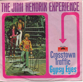 Crosstown Traffic (song) 1968 single by The Jimi Hendrix Experience