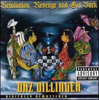<i>Retaliation, Revenge and Get Back</i> 1998 studio album by Daz Dillinger