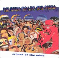 <i>Crimes of the Mind</i> 1994 studio album by The Dude of Life and Phish