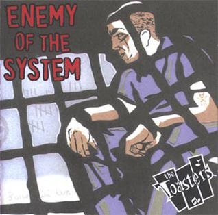 <i>Enemy of the System</i> 2002 studio album by The Toasters