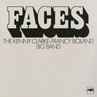 <i>Faces</i> (Clarke-Boland Big Band album) 1969 studio album by Kenny Clarke/Francy Boland Big Band