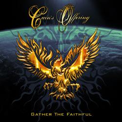 <i>Gather the Faithful</i> 2009 studio album by Cains Offering
