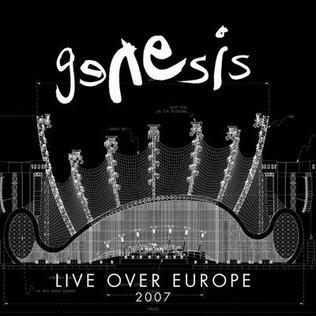 <i>Live over Europe 2007</i> 2007 live album by Genesis