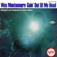 <i>Goin Out of My Head</i> (album) 1966 studio album by Wes Montgomery