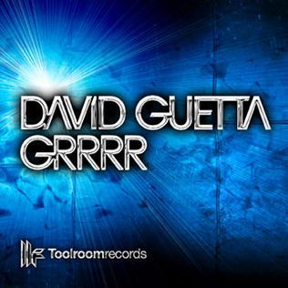 Grrrr (song) 2009 single by David Guetta