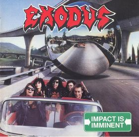 <i>Impact Is Imminent</i> 1990 studio album by Exodus