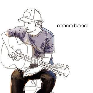 <i>Mono Band</i> (album) 2005 studio album by Mono Band