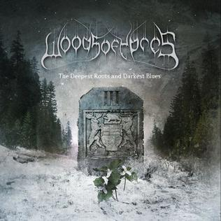 <i>Woods III: The Deepest Roots and Darkest Blues</i> 2008 studio album by Woods of Ypres