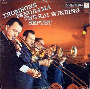 <i>Trombone Panorama</i> 1957 studio album by The Kai Winding Septet