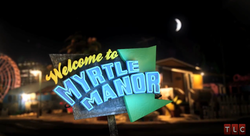 Welcome to Myrtle Manor.png