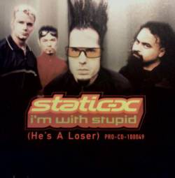 Im with Stupid (Static-X song) 2000 single by Static-X
