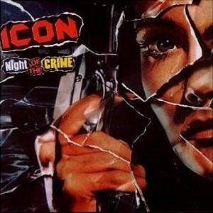 <i>Night of the Crime</i> 1985 studio album by Icon