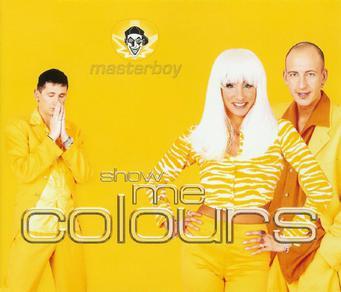 Show Me Colours — Masterboy Слушать онлайн на