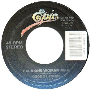 Im a One-Woman Man 1988 single by George Jones