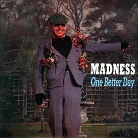 One Better Day 1984 single by Madness