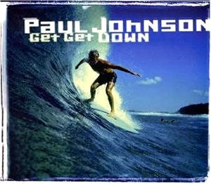 Paul Johnson — Get Get Down (studio acapella)