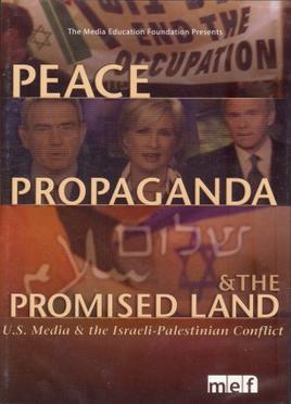 peace propaganda and the promised land thesis Peace, propaganda and the promised land: media & the israel-palestine conflict what do you think of it peace, propaganda & the promised land.