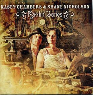 Rattlin Bones (song) 2021 single by Kasey Chambers and Shane Nicholson