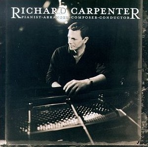 <i>Pianist, Arranger, Composer, Conductor</i> 1998 studio album by Richard Carpenter