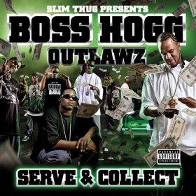 <i>Serve & Collect</i> 2007 studio album by Boss Hogg Outlawz