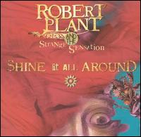 Cover image of song Shine It All Around by Robert Plant