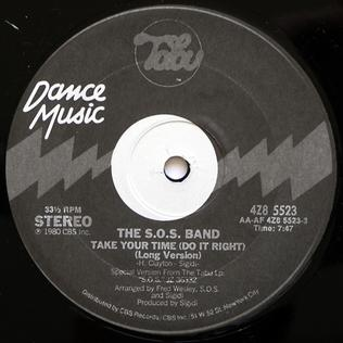 Take Your Time (Do It Right) 1980 single by The S.O.S. Band