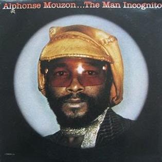 <i>The Man Incognito</i> 1976 studio album by Alphonse Mouzon