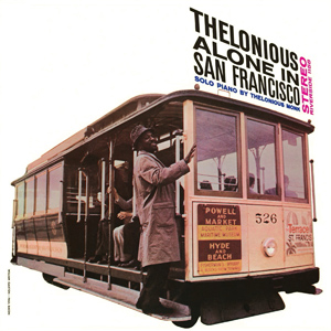 Thelonious alone in San Francisco  (1959) Thelonious_Alone_in_San_Francisco