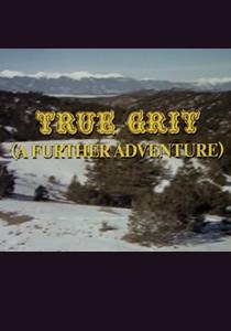 <i>True Grit: A Further Adventure</i>